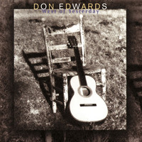 Don Edwards - West Of Yesterday