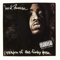 Lord Finesse - Return Of The Funky Man (Explicit)