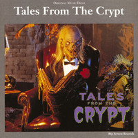 Tales From The Crypt - Original Music From Tales From The Crypt