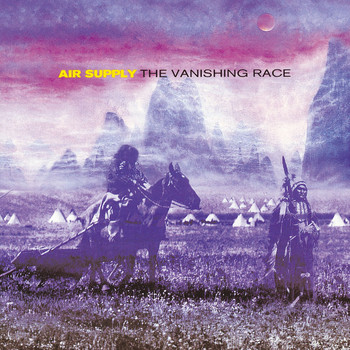 Air Supply - The Vanishing Race