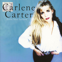 Carlene Carter - Little Love Letters