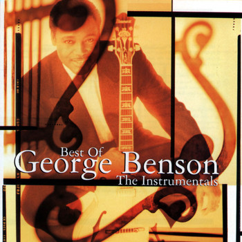 George Benson - Best Of George Benson: The Instrumentals