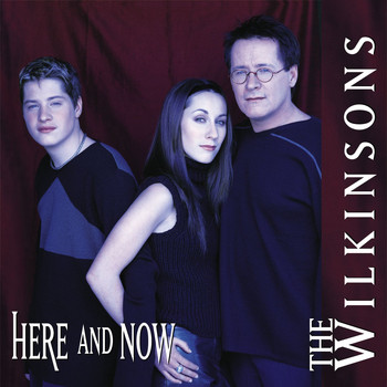 The Wilkinsons - Here And Now