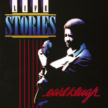 Earl Klugh - Life Stories