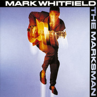 Mark Whitfield - The Marksman