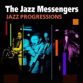 The Jazz Messengers - Jazz Progressions