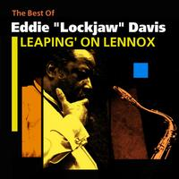 Eddie Lockjaw Davis - Leaping' On Lennox