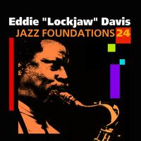 Eddie Lockjaw Davis - Jazz Foundations Vol. 24