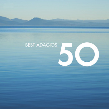 Various Artists - 50 Best Adagios