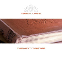 Mario Lopez - The Next Chapter
