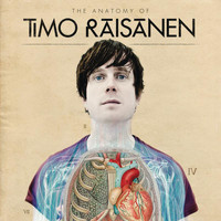 Timo Räisänen - The Anatomy of Timo Räisänen