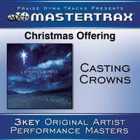 Casting Crowns - Christmas Offering [Performance Tracks]