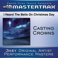 Casting Crowns - I Heard The Bells On Christmas Day [Performance Tracks]