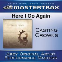 Casting Crowns - Here I Go Again [Performance Tracks]