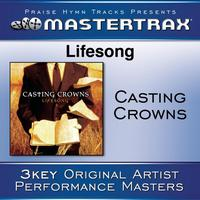 Casting Crowns - Lifesong [Performance Tracks]