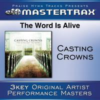 Casting Crowns - The Word Is Alive [Performance Tracks]
