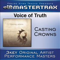 Casting Crowns - Voice Of Truth [Performance Tracks]