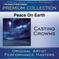 Casting Crowns - Peace On Earth Premium Collection [Performance Tracks]