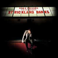 Plan B - The Defamation of Strickland Banks (Explicit)