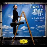 Daniel Hope - Air - a baroque journey