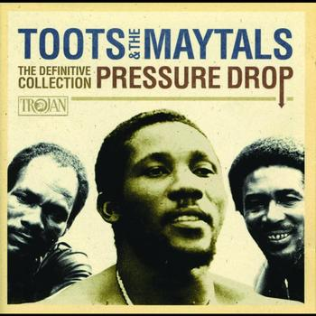 Toots & The Maytals - Pressure Drop: The Definitive Collection