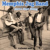 Memphis Jug Band - Move That Thing, Vol. 1