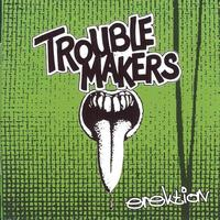 Troublemakers - Erektion