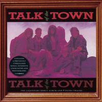 Talk Of The Town - Talk Of The Town
