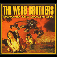 The Webb Brothers - Beyond The Biosphere