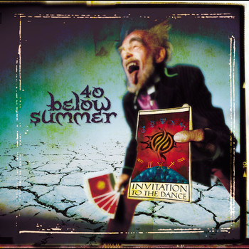 40 Below Summer - Invitation To The Dance