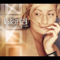 Kristine Blond - You Make Me Go Oooh