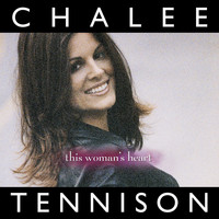 Chalee Tennison - This Woman's Heart