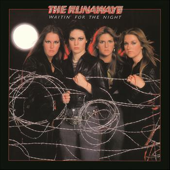 The Runaways - Waitin' For The Night