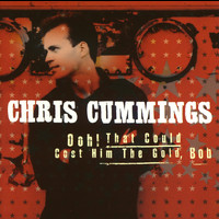 Chris Cummings - Ooh, That Could Cost Him The Gold, Bob