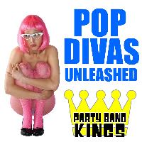 Party Band Kings - Pop Divas Unleashed