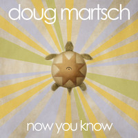 Doug Martsch - Now You Know