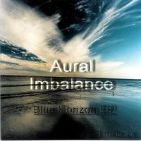 Aural Imbalance - Blue Horizon EP