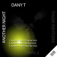 Dany T - Another night