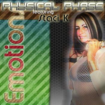 Physical Phase - Emotions (feat. Staci K)