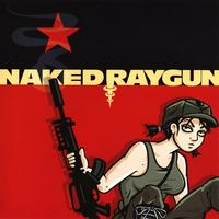 Naked Raygun - 7'' Series #1