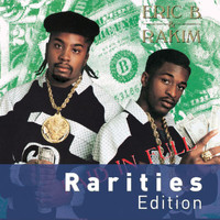 Eric B. & Rakim - Paid In Full (Rarities Edition)