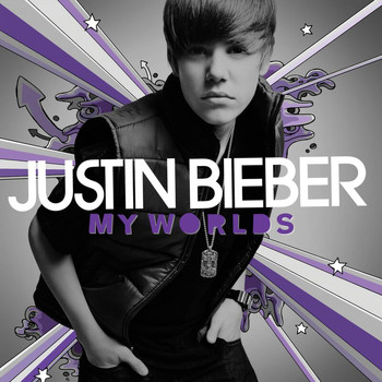 Justin Bieber - My Worlds (International Version)