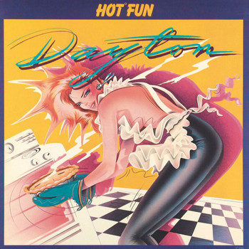 Dayton - Hot Fun