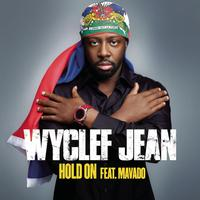 Wyclef Jean - Hold On (Single Version featuring Mavado)