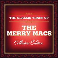 The Merry Macs - Classic Years of The Merry Macs