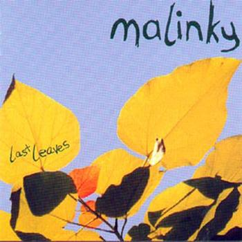 Malinky - Last Leaves