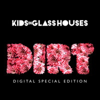 Kids In Glass Houses - Dirt [Special Edition] (Explicit)
