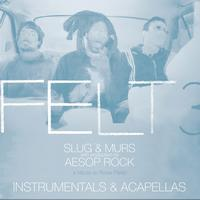 Felt - Felt 3: A Tribute To Rosie Perez [Instrumentals & Acapellas] (Explicit)