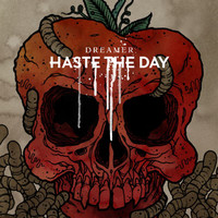 Haste The Day - Dreamer (Deluxe Edition)