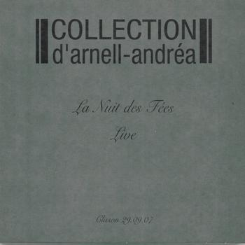 Collection D'Arnell-Andrea - Live at La nuit des fées